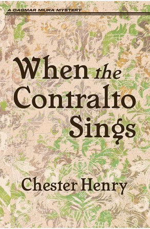 When the Contralto Sings Chester Henry