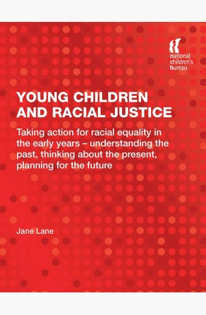Young Children and Racial Justice Jane Lane