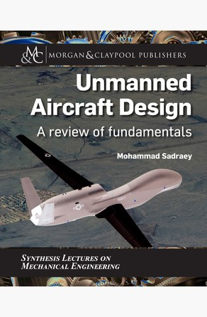 Unmanned Aircraft Design Mohammad Sadraey