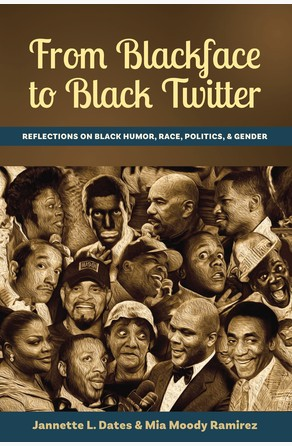 From Blackface to Black Twitter Jannette L. Dates