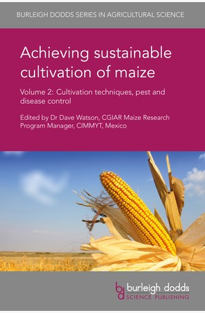 Achieving sustainable cultivation of maize Volume 2 Dr Dave Watson