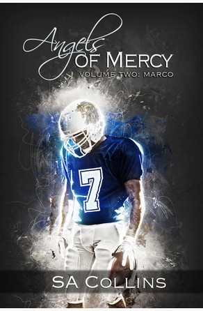 Angels of Mercy - Volume Two: Marco SA Collins