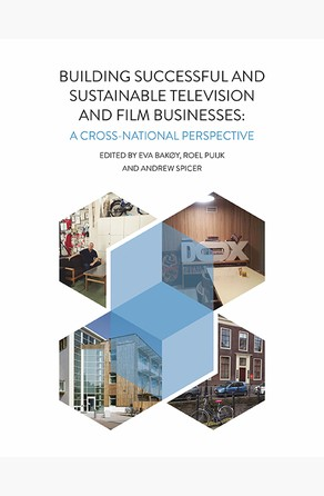 Building Successful and Sustainable Film and Television Businesses Eva Bakoy