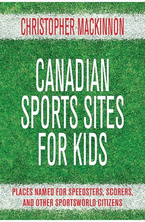 Canadian Sports Sites for Kids Christopher MacKinnon