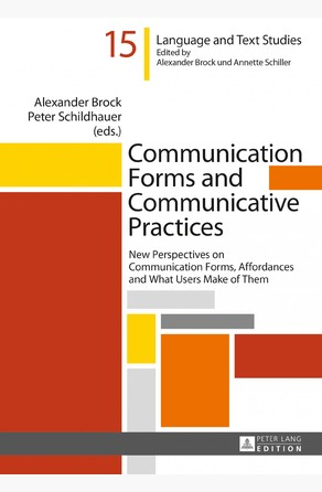 Communication Forms and Communicative Practices Alexander Brock