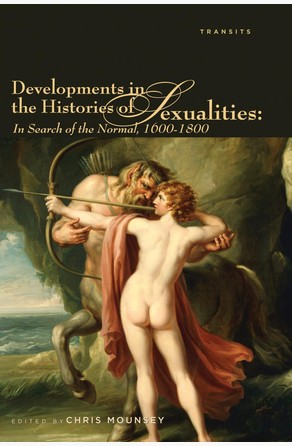 Developments in the Histories of Sexualities Chris Mounsey