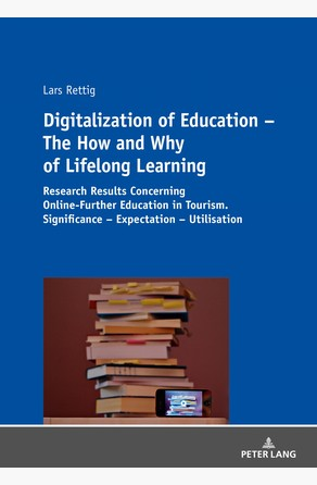 Digitalization of Education  The How and Why of Lifelong Learning Lars Rettig