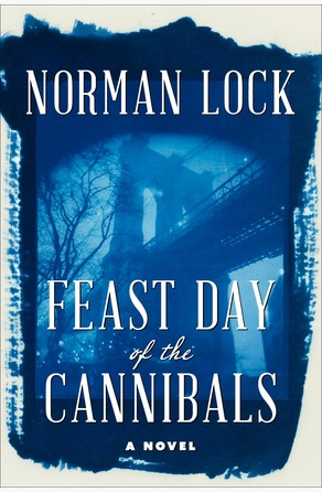 Feast Day of the Cannibals Norman Lock