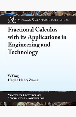 Fractional Calculus with its Applications in Engineering and Technology Yi Yang
