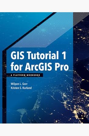 GIS Tutorial 1 for ArcGIS Pro Kristen S. Kurland