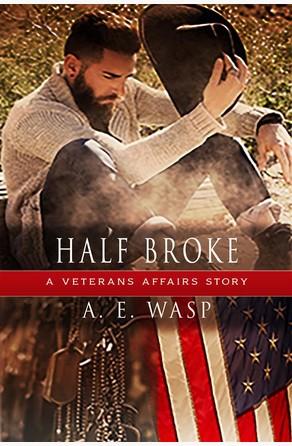 Half-Broke A. E. Wasp