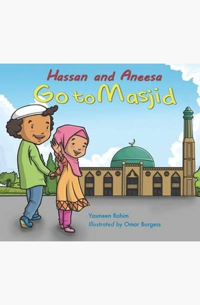 Hassan and Aneesa Go to Masjid Yasmeen Rahim