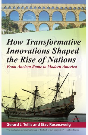 How Transformative Innovations Shaped the Rise of Nations Gerard Tellis