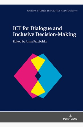 ICT for Dialogue and Inclusive Decision-Making Anna Przybylska