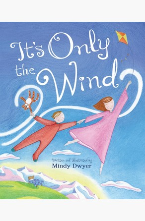 It's Only the Wind Mindy Dwyer