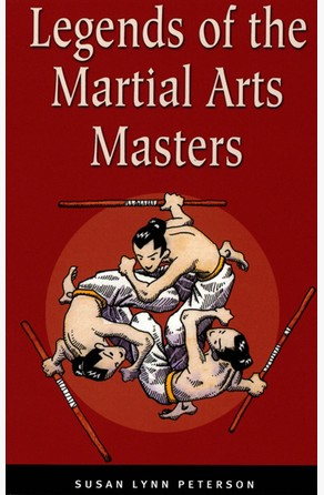 Legends of the Martial Arts Masters Susan Lynn Peterson