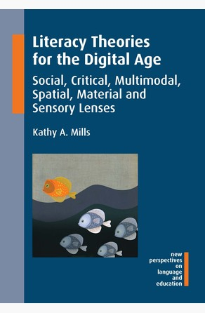 Literacy Theories for the Digital Age Dr. Kathy A. Mills