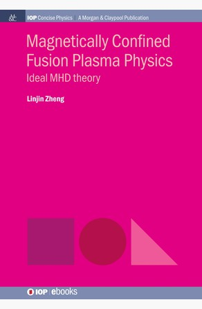 Magnetically Confined Fusion Plasma Physics Linjin Zheng