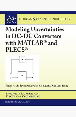 Modeling Uncertainties in DC-DC Converters with MATLAB® and PLECS® Farzin Asadi