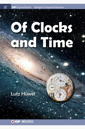 Of Clocks and Time Lutz Hüwel