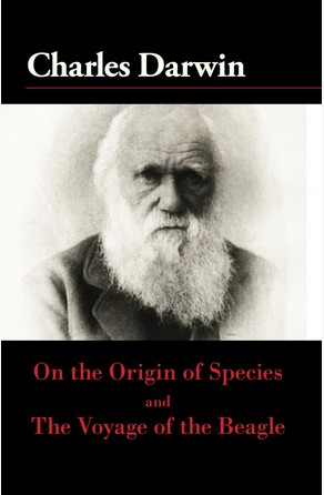 On the Origin of the Species and The Voyage of the Beagle Charles Darwin