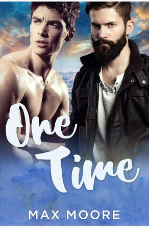 One Time: A Second Chance Gay Romance Unknown