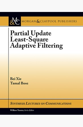 Partial Update Least-Square Adaptive Filtering Bei Xie