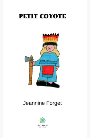 Petit Coyote Jeannine Forget