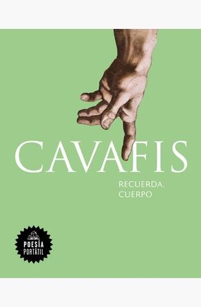 Recuerda, cuerpo (Flash Poesía) Constantinos Cavafis