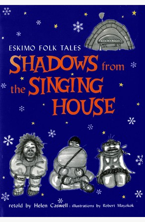 Shadows from the Singing House Helen Caswell