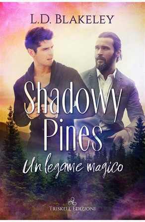 Shadowy Pines  L. D. Blakeley