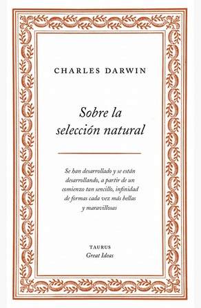 Sobre la selección natural (Serie Great Ideas 1) Charles Darwin