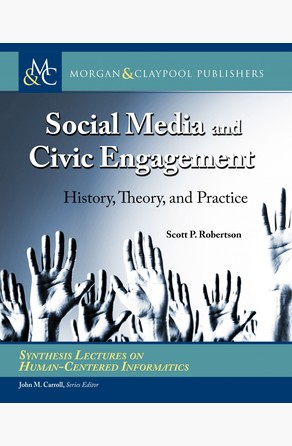 Social Media and Civic Engagement Scott P. Robertson