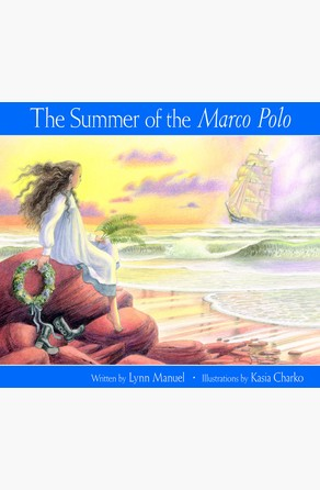 Summer of the Marco Polo Lynn Manuel