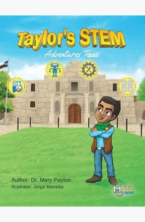 Taylor's STEM Adventures Mary Payton