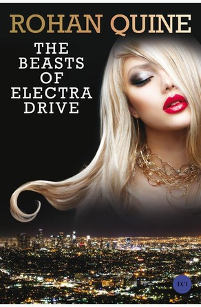 The Beasts of Electra Drive Rohan Quine