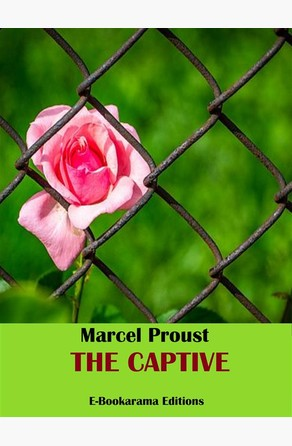 The Captive Marcel Proust