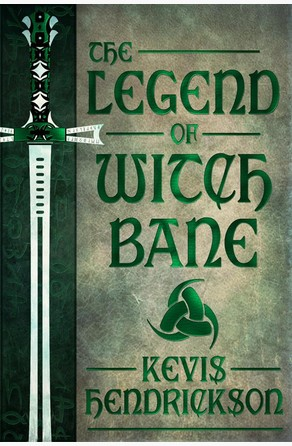The Legend of Witch Bane Kevis Hendrickson