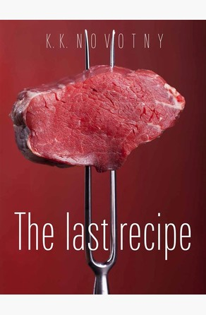 The last recipe K.K. Novotny
