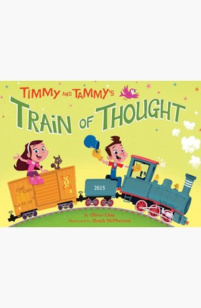 Timmy and Tammy's Train of Thought Oliver Chin