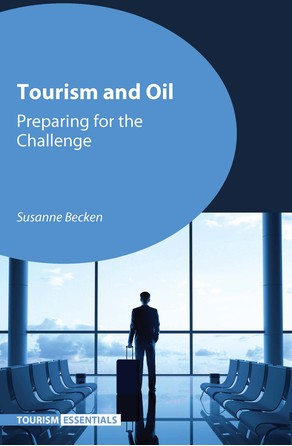 Tourism and Oil Dr. Susanne Becken