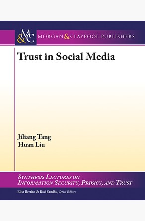 Trust in Social Media Huan Liu