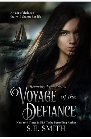 Voyage of the Defiance S.E. Smith
