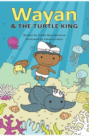 Wayan and the Turtle King Yvette Bezuidenhout