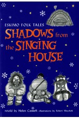 Shadows from the Singing House por                                       Helen Caswell