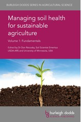 Managing soil health for sustainable agriculture Volume 1 por                                       Dr Don Reicosky