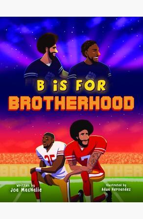 B Is For Brotherhood Joa Macnalie