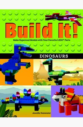 Build It! Dinosaurs Jennifer Kemmeter