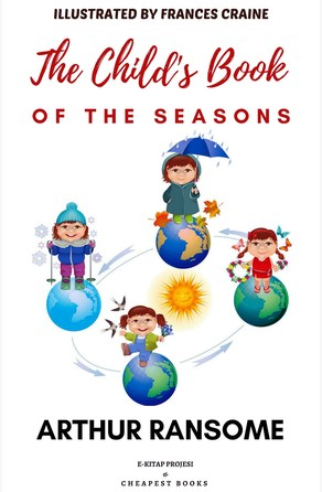 Child's Book of the Seasons Arthur Ransome