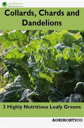 Collards, Chards and Dandelions Agrihortico CPL